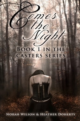Comes the Night by Norah Wilson