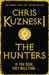 The Hunters by Chris Kuzneski