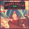 Santa Calls by William Joyce