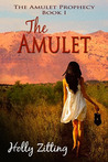 The Amulet  (The Amulet Prophecy, #1)