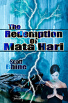 The Redemption of Mata Hari