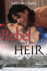 The Rebel and The Heir