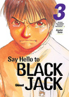 Say Hello to Black Jack, Tomo 3: Unidad de Cuidados Intensivos Neonatales 1 (Say Hello to Black Jack, #3)