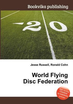 World Flying Disc Federation Jesse Russell