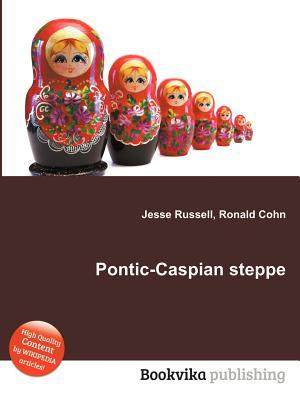 Pontic-Caspian Steppe Jesse Russell
