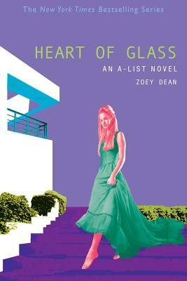 Heart of Glass by Zoey Dean