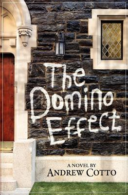 The Domino Effect by Andrew Cotto