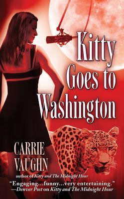 Kitty Goes to Washington (Kitty Norville, #2)