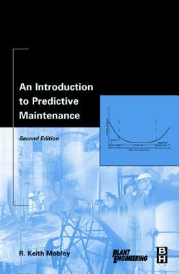 An Introduction to Predictive Maintenance