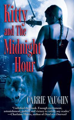 Kitty and the Midnight Hour (Kitty Norville, #1)