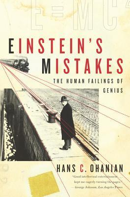 Einstein's Mistakes: The Human Failings of Genius