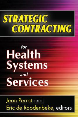 Strategic Contracting for Health Systems and Services  by  Jean Perrot