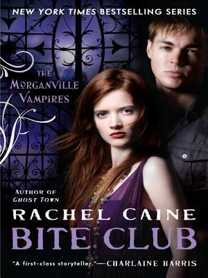 Bite Club (The Morganville Vampires, #10)