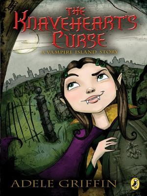 Knaveheart's Curse by Adele Griffin