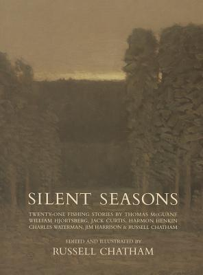 Silent Seasons: Twenty-One Fishing Stories
