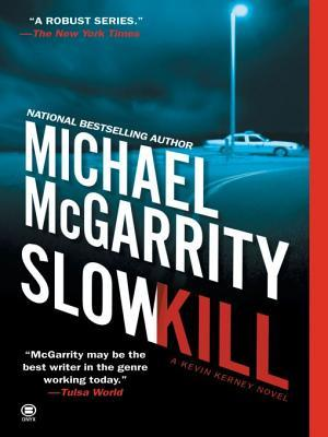 Slow Kill (Kevin Kerney, #9)