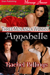Three Men and a Woman: Annabelle