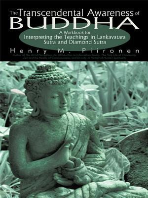 The Transcendental Awareness of Buddha: A Workbook for Interpreting the Teachings in Lankavatara Sutra and Diamond Sutra