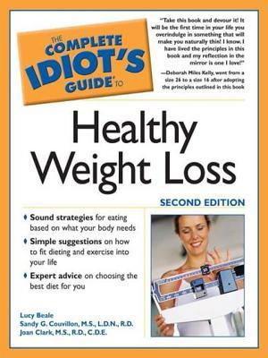 The Complete Idiot's Guide to Healthy Weight Loss