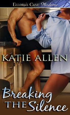 Breaking the Silence by Katie Allen