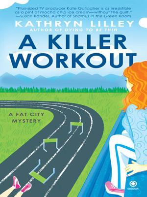 A Killer Workout by Kathryn Lilley