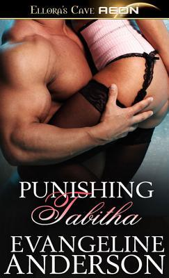 Punishing Tabitha by Evangeline Anderson