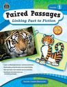 Paired Passages: Linking Fact to Fiction Grd 1