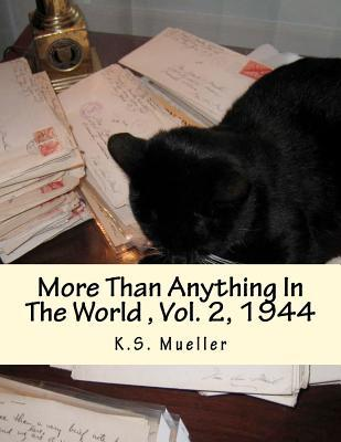 More Than Anything in the World, Volume 2, 1944