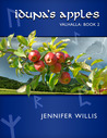 Iduna's Apples (Valhalla #2)