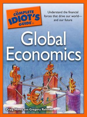 The Complete Idiot's Guide to Global Economics