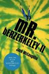 Mr. Berzerkeley II: Big Games, Big Lies, Big Decisions