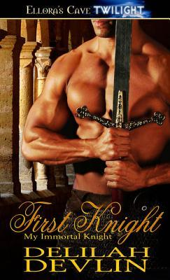 First Knight by Delilah Devlin