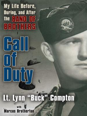 Call of Duty: My Life Before, During and After the Band of Brothers