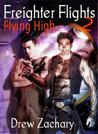 Flying High (Freighter Flights, #2)