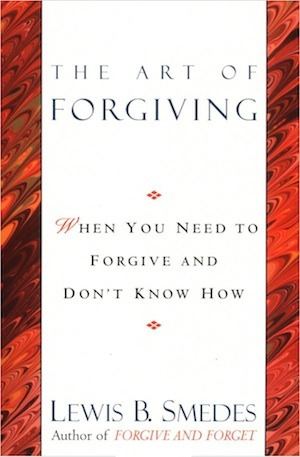 The Art of Forgiving by Lewis B. Smedes