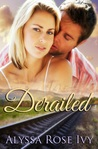 Derailed (Clayton Falls, #1)