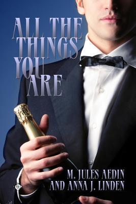 All The Things You Are by M. Jules Aedin