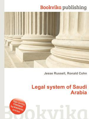 Legal System of Saudi Arabia Jesse Russell