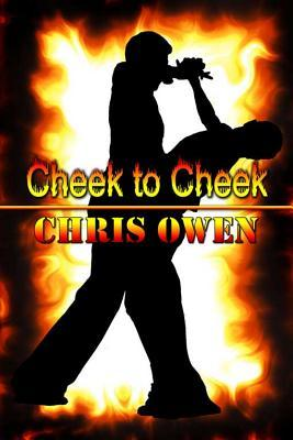 Cheek to Cheek by Chris Owen