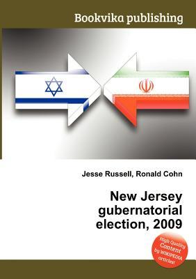 New Jersey Gubernatorial Election, 2009  by  Jesse Russell