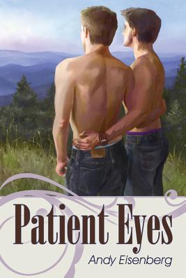 Patient Eyes by Andy Eisenberg