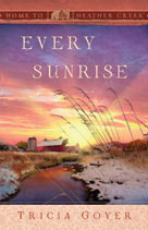Every Sunrise (Home to Heather Creek #7)