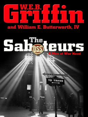 The Saboteurs (Men At War, #5)