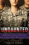 Undaunted by Tanya Biank