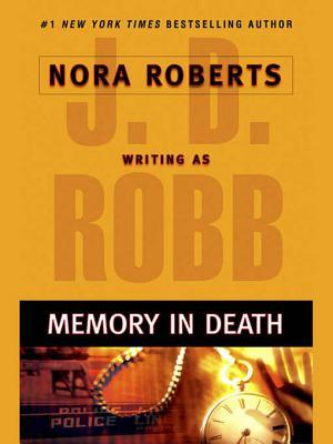 Memory in Death (In Death, #22)