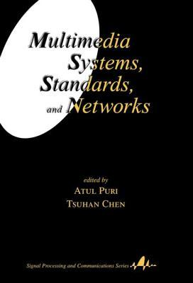 Multimedia Systems, Standards, and Networks