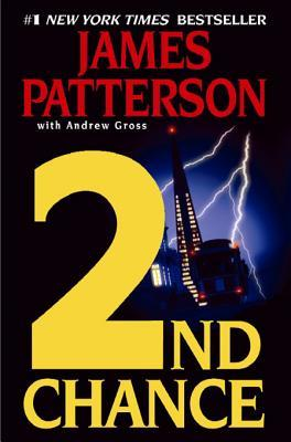 2nd Chance 2nd Chance by James Patterson