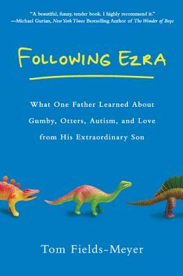 Following Ezra by Tom Fields-Meyer