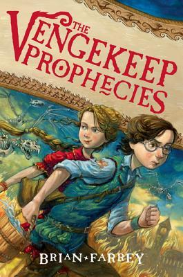 The Vengekeep Prophecies by Brian Farrey