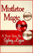 Mistletoe Magic -...